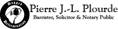 Pierre J.-L. Plourde, Barrister, Solicitor & Notary Public